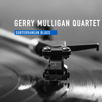Gerry Mulligan Quartet - Subterranean Blues