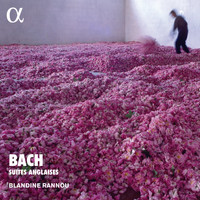 Blandine Rannou / - Bach: Suites anglaises (Alpha Collection)