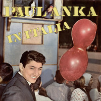 Paul Anka - Paul Anka in Italia