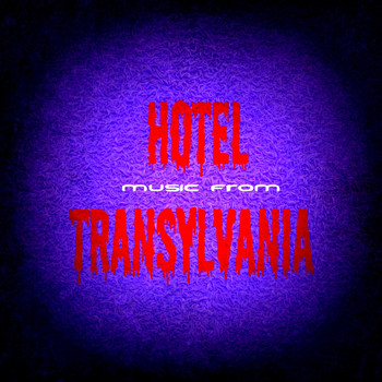 Hotel Transylvania (My Zing and Other Songs)