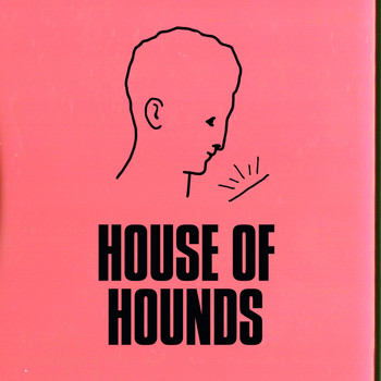 Holy Esque - House of Hounds