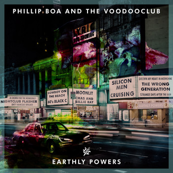 Phillip Boa & The VoodooClub - Earthly Powers (Explicit)