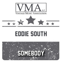 Eddie South - Somebody