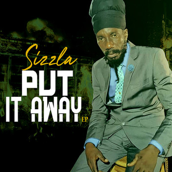 Sizzla - Put It Away