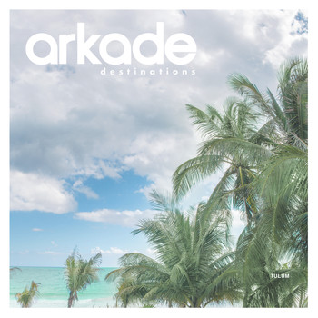Various Artists - Arkade Destinations Tulum