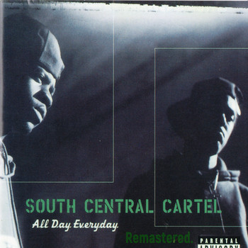 South Central Cartel - All Day Everyday (Remastered) (Explicit)