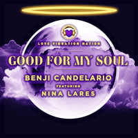 Benji Candelario - Good For My Soul