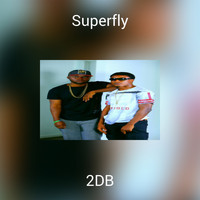 2DB - Superfly