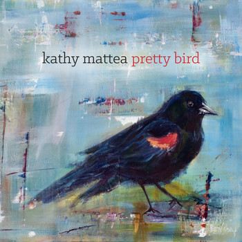 Kathy Mattea - Pretty Bird