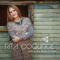 Rita Coolidge - Safe in the Arms of Time