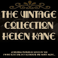 Helen Kane - The Vintage Collection - Helen Kane