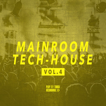 Various Artists - Mainroom Tech House, Vol. 4 (Explicit)