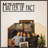 The Slingers / - Matter of Fact
