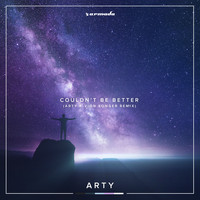 Arty - Couldn't Be Better (ARTY x Vion Konger Remix)
