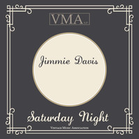 Jimmie Davis - Saturday Night