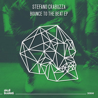 Stefano Crabuzza - Bounce To The Beat EP