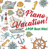 Kaoru Sakuma - Piano Vacation! J-Pop Best Hits!