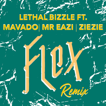 Lethal Bizzle - Flex (Remix) (Explicit)