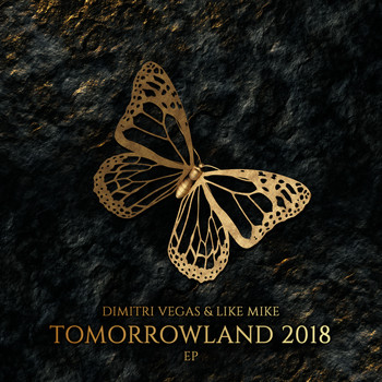 Dimitri Vegas & Like Mike - Tomorrowland 2018 EP