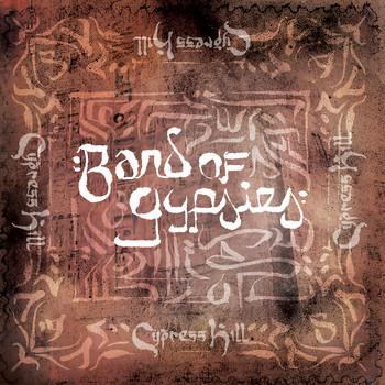 Cypress Hill - Band of Gypsies (Explicit)