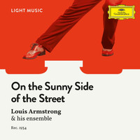Louis Armstrong & His Orchestra - On The Sunny Side Of The Street