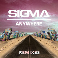 Sigma - Anywhere (Remixes [Explicit])