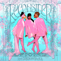 The Shindellas - Reconsider