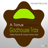 Toru S., Toru Shigemichi - Godhouse Trax (Dubby God & Mr Campo Techno God)