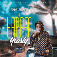 Tommy Lee Sparta - It Happen Yearly (Explicit)