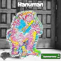 Hanuman - Summertime Dr. (Explicit)