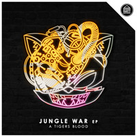 A Tigers Blood - Jungle War EP