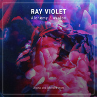 Ray Violet - Alchemy / Avalon