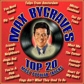 Max Bygraves - Top 20 Most Popular Tracks