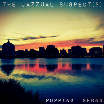 The Jazzual Suspects - Popping Kerns