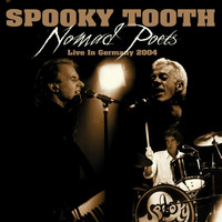 Spooky Tooth - Nomad Poets Live