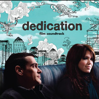 Soundtrack/cast Album - Dedication