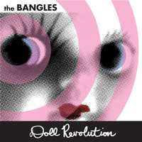 The Bangles - Doll Revolution