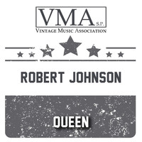 Robert Johnson - Queen