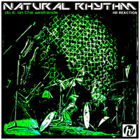 Natural Rhythm - Do It On The Weekends