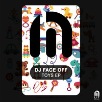 Dj Face Off - Toys EP