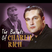 Charlie Rich - The Ballads Of