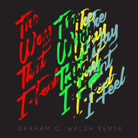 Ggoolldd - The Way That I Feel (Graham C Walsh Remix)