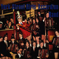 York Street Girls Accordion Band - York Street Girls Accordion Band