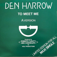 Den Harrow - To Meet Me