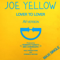 Joe Yellow - Lover to Love