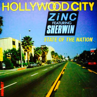 Zinc - Hollywood City - State of the Nation