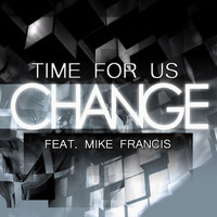 Change - Time for Us