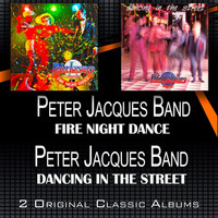 Peter Jacques Band - Fire Night Dance - Dancing in the Street