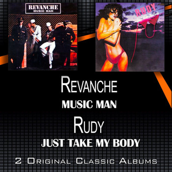 Revanche - Music Man - Just Take My Body