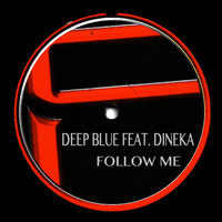 Deep Blue - Follow Me